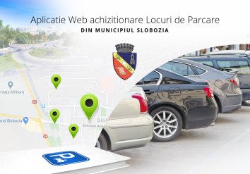 Portofoliu Primaria Slobozia - Aplicatie web pentru achizitionarea locurilor de parcare